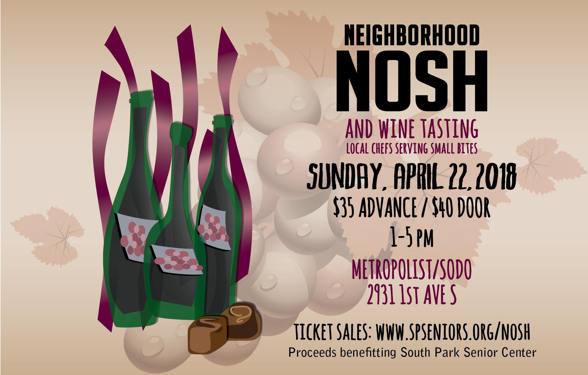 Neighborhood NOSH APril 22nd, Metrolist in SODO. Tcikets in advance $35, $40 at the door.