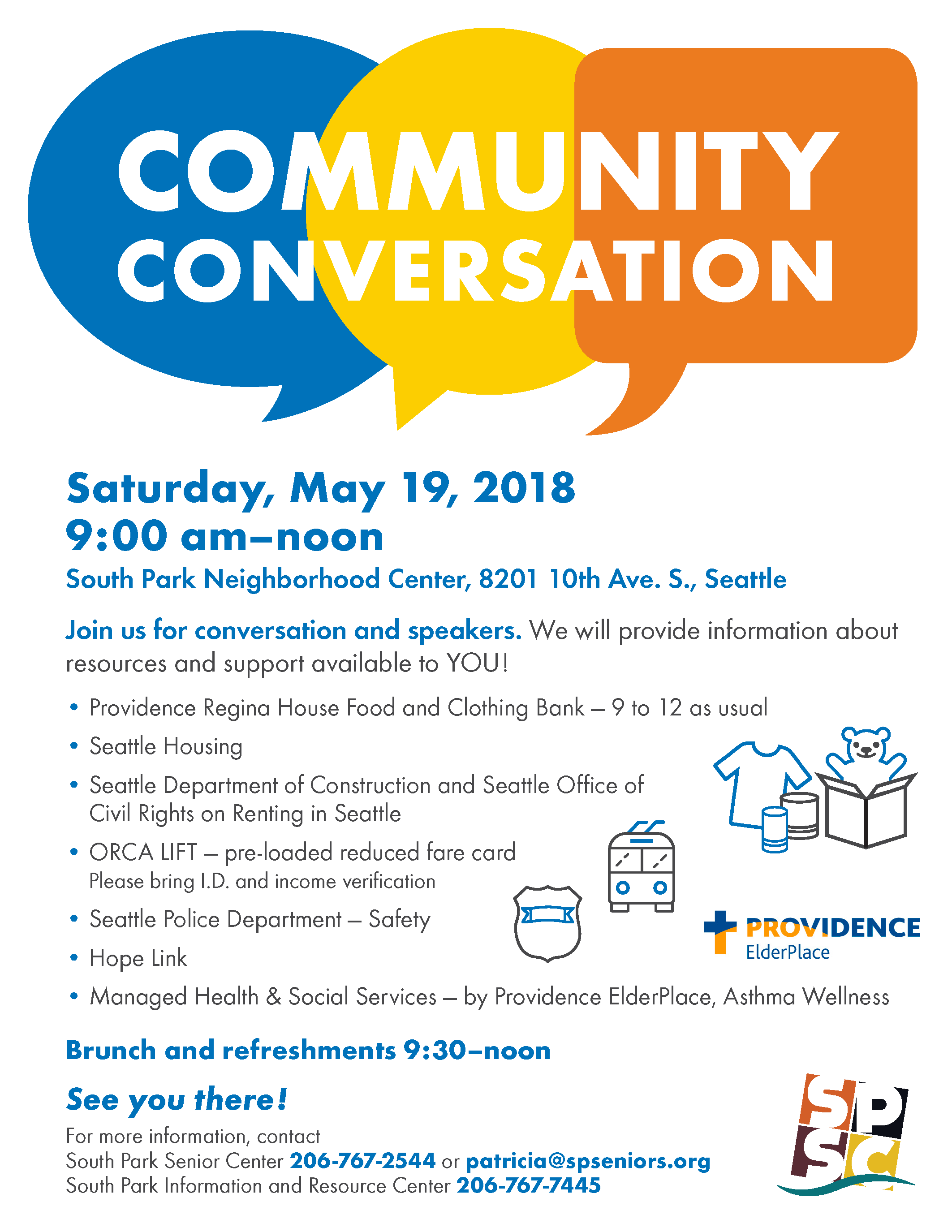 Saturday, May 19th, join us at the South Park Neighborhood Center for refreshments and information about services available